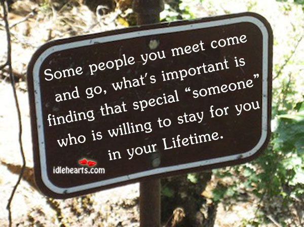 Some people you meet come and go what's Image