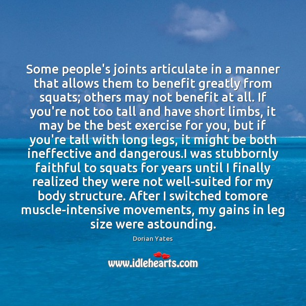 Image, Some people's joints articulate in a manner that allows them to benefit