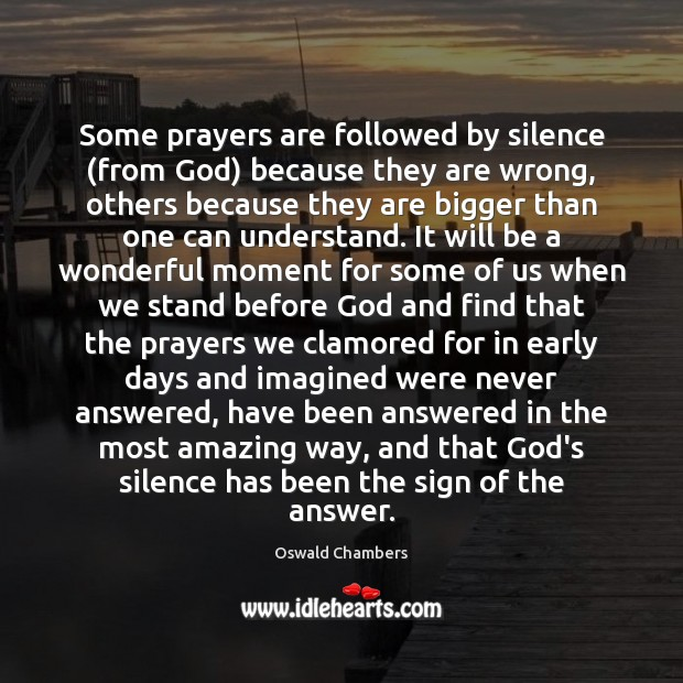 Image, Some prayers are followed by silence (from God) because they are wrong,