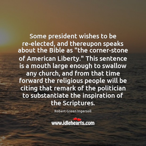 Image, Some president wishes to be re-elected, and thereupon speaks about the Bible