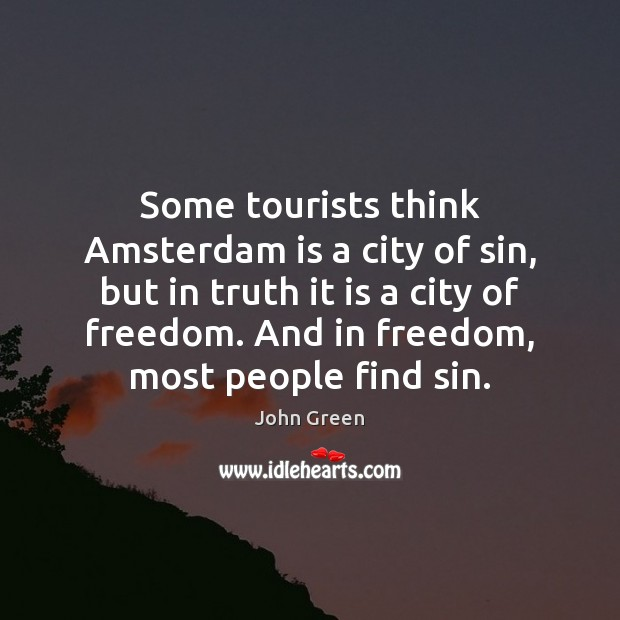 Some tourists think Amsterdam is a city of sin, but in truth Image