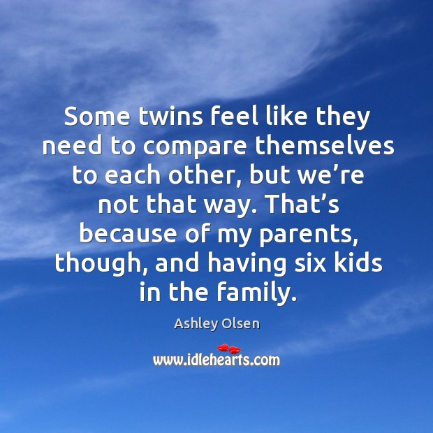 Picture Quote by Ashley Olsen
