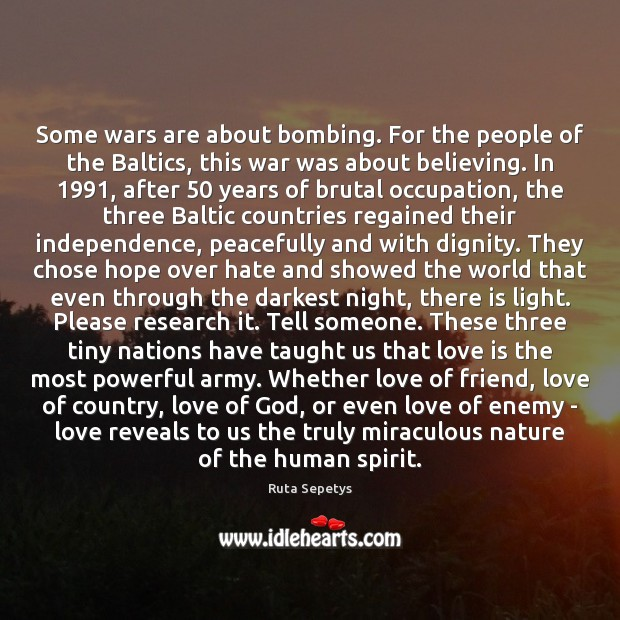 Some wars are about bombing. For the people of the Baltics, this Image