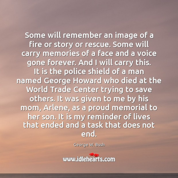 Image, Some will remember an image of a fire or story or rescue.