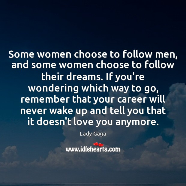 Image, Some women choose to follow men, and some women choose to follow
