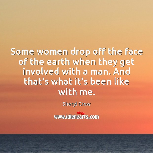 Some women drop off the face of the earth when they get Image