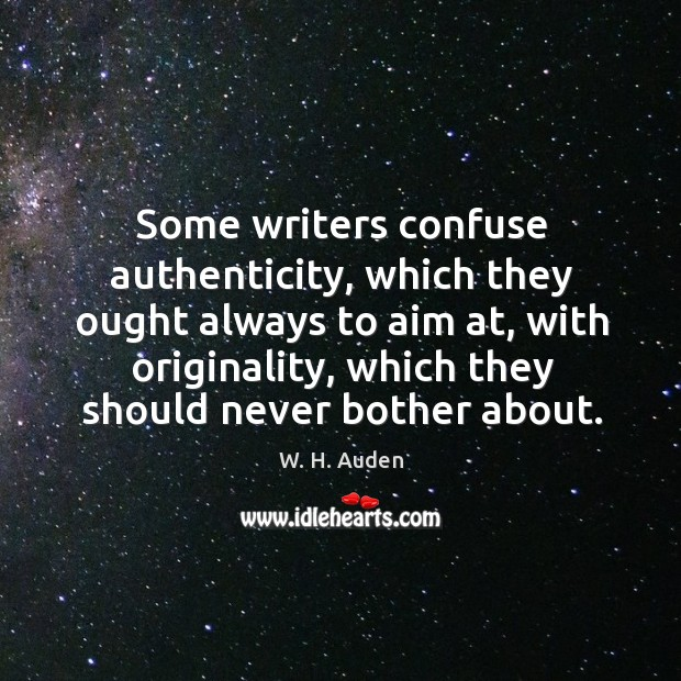 Image, Some writers confuse authenticity, which they ought always to aim at