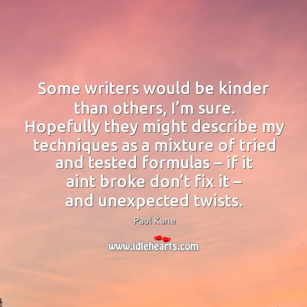 Image, Some writers would be kinder than others, I'm sure.