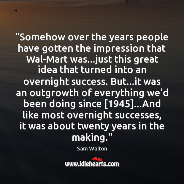 """""""Somehow over the years people have gotten the impression that Wal-Mart was… Image"""