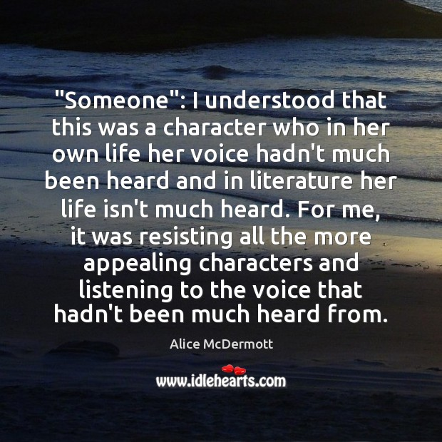 """""""Someone"""": I understood that this was a character who in her own Image"""