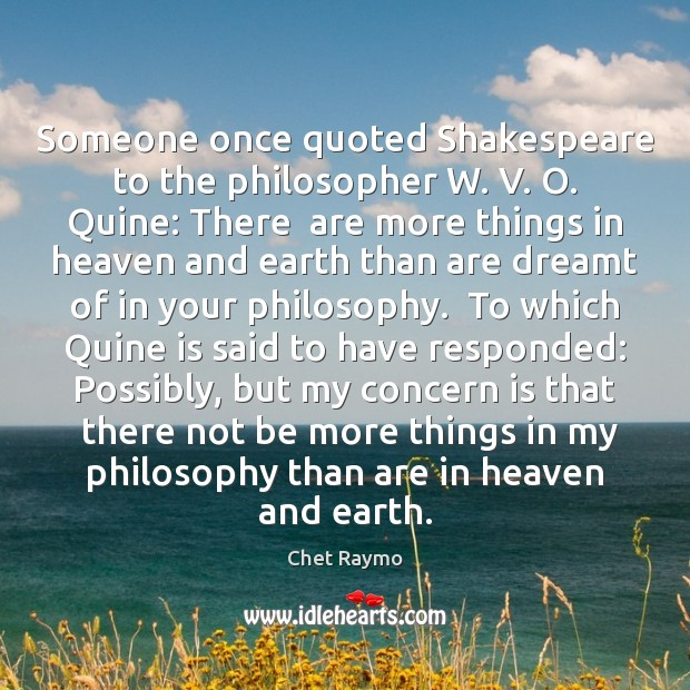 Image, Someone once quoted Shakespeare to the philosopher W. V. O. Quine: There