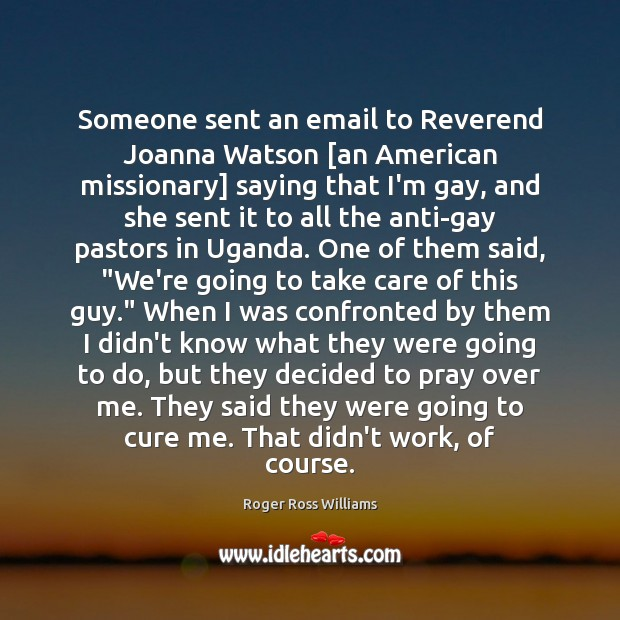 Someone sent an email to Reverend Joanna Watson [an American missionary] saying Image