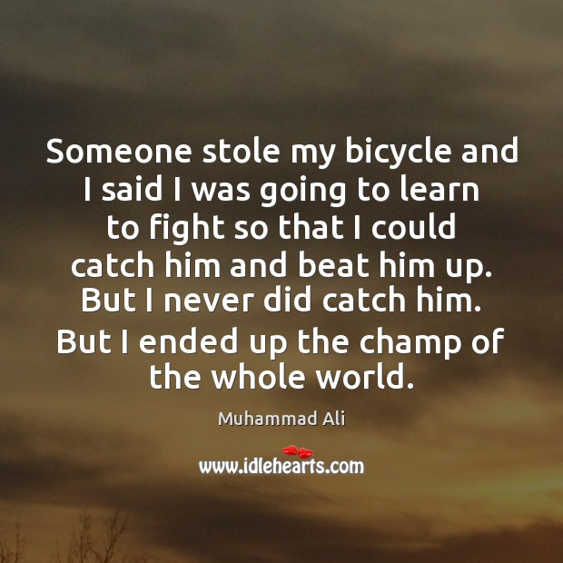 Image, Someone stole my bicycle and I said I was going to learn