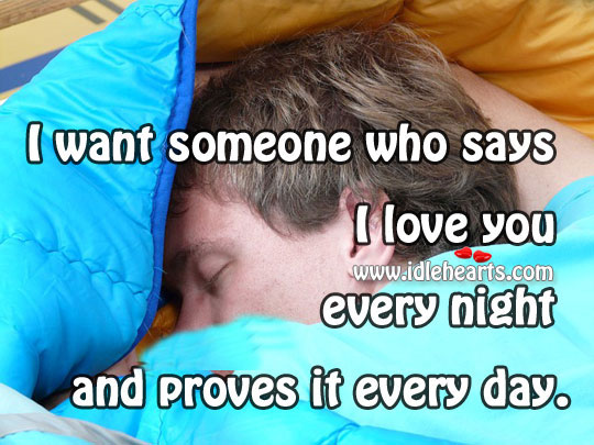 Someone Who Says I Love You Every Night