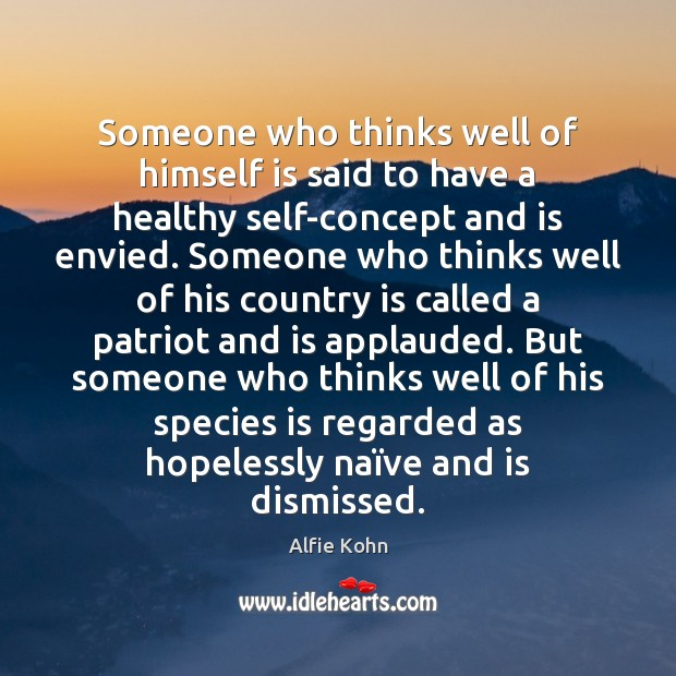Image, Someone who thinks well of himself is said to have a healthy