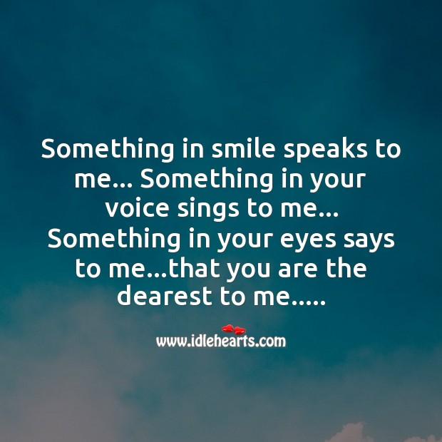 Image, Something in smile speaks to me