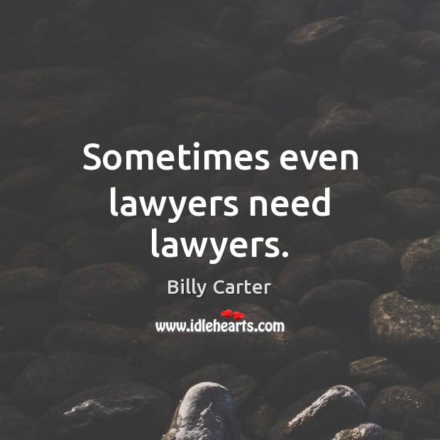 Image, Sometimes even lawyers need lawyers.