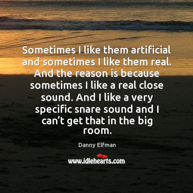 Sometimes I like them artificial and sometimes I like them real. Image