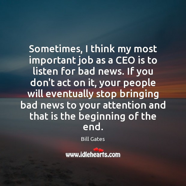 Image, Sometimes, I think my most important job as a CEO is to