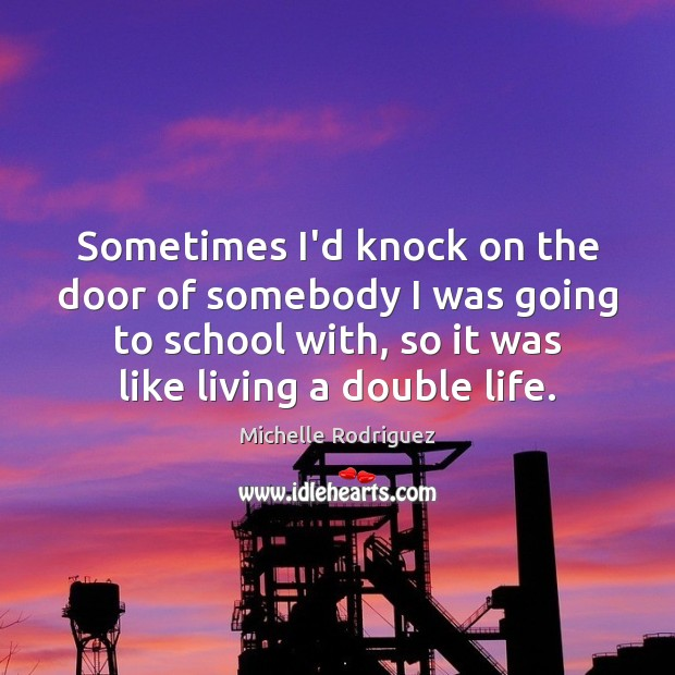 Sometimes I'd knock on the door of somebody I was going to Image