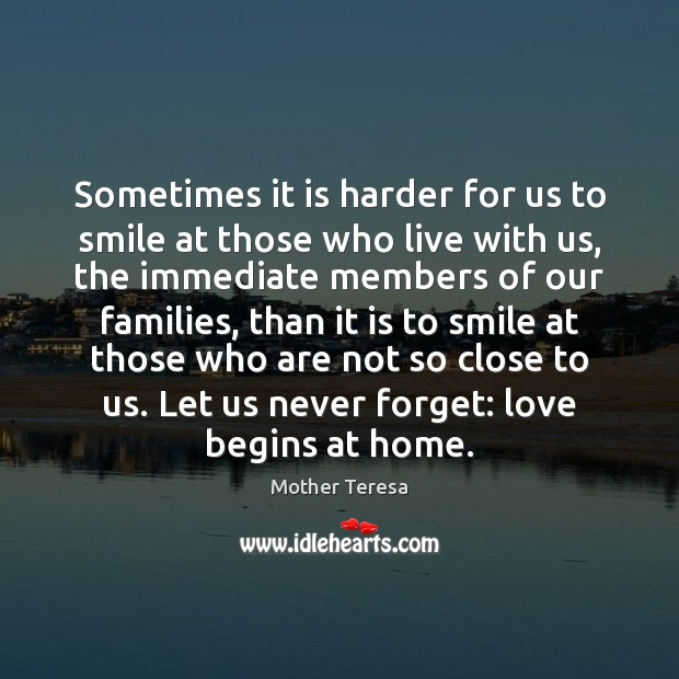 Image, Sometimes it is harder for us to smile at those who live