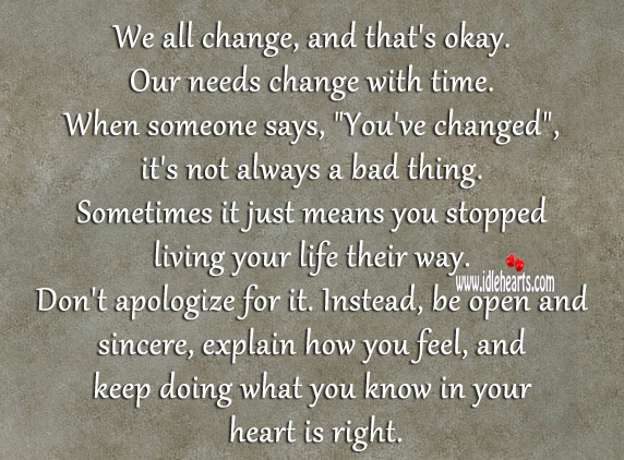 Image, We all change, and that's okay. Our needs change with time.