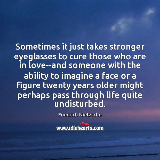 Image, Sometimes it just takes stronger eyeglasses to cure those who are in