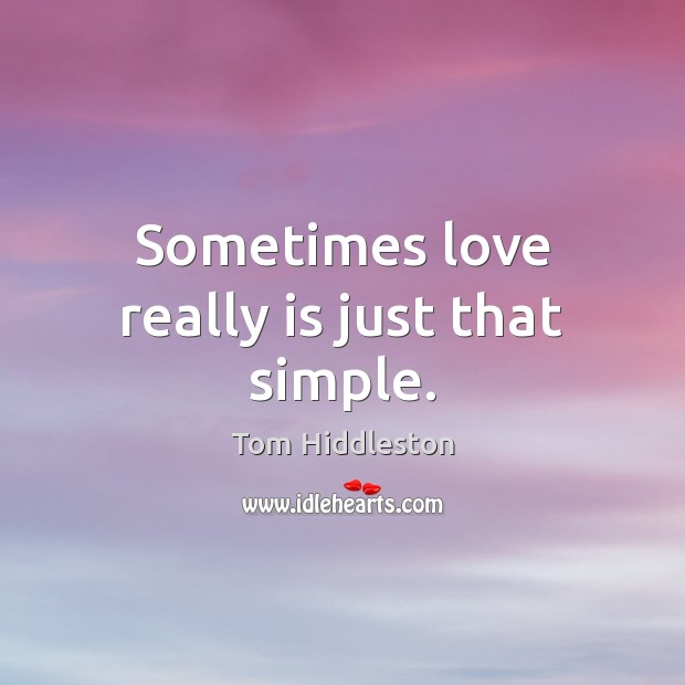 Sometimes love really is just that simple. Image
