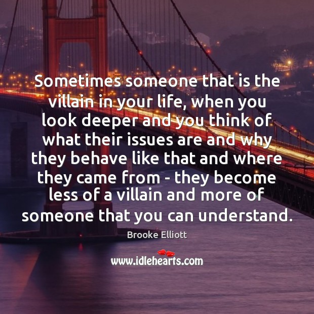 Image, Sometimes someone that is the villain in your life, when you look
