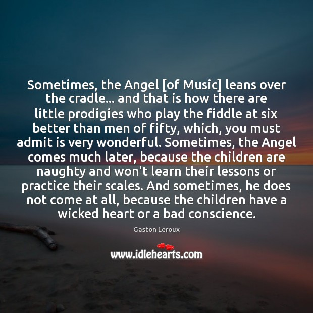 Image, Sometimes, the Angel [of Music] leans over the cradle… and that is