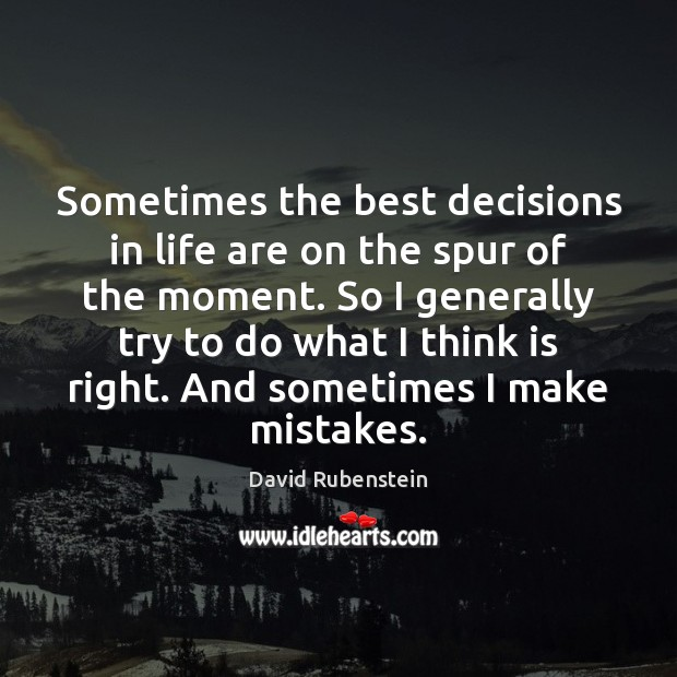Image, Sometimes the best decisions in life are on the spur of the