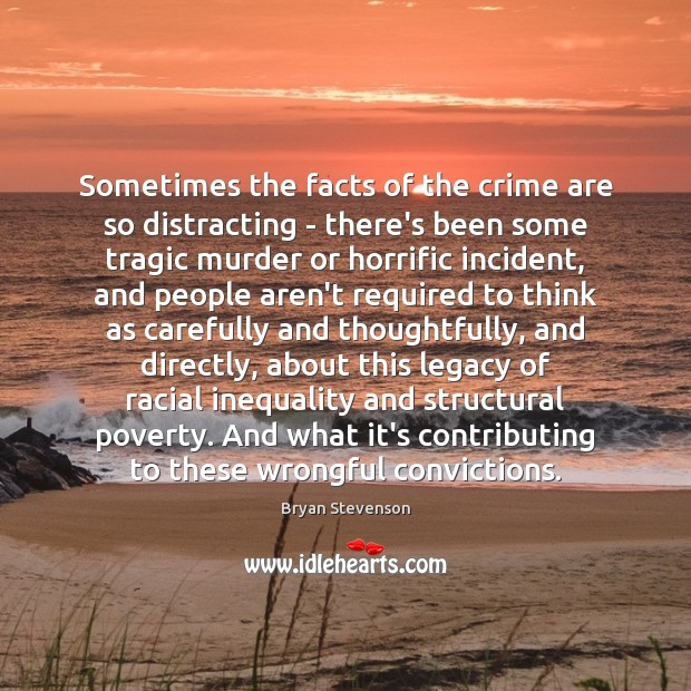 Sometimes the facts of the crime are so distracting – there's been Crime Quotes Image