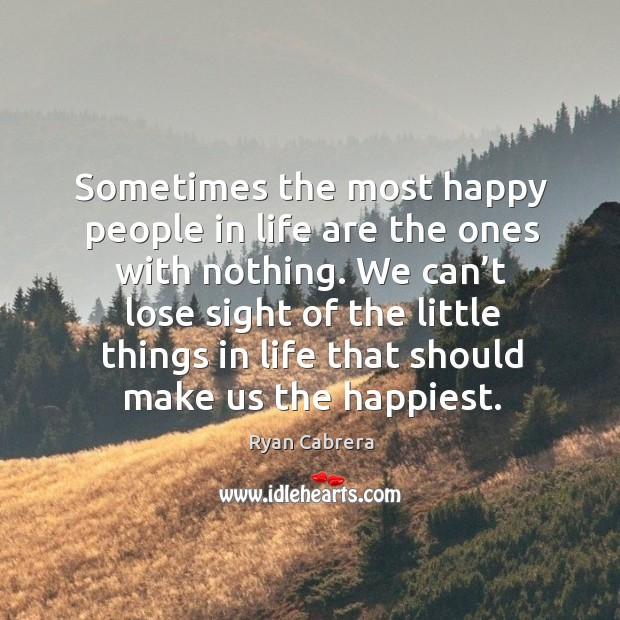 Sometimes the most happy people in life are the ones with nothing. Image
