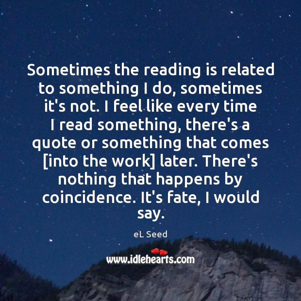 Sometimes the reading is related to something I do, sometimes it's not. Image