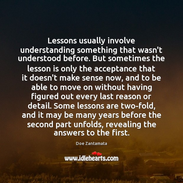 Sometimes we have to accept, and move on. Move On Quotes Image