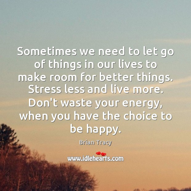 Image, Sometimes we need to let go of things in our lives to