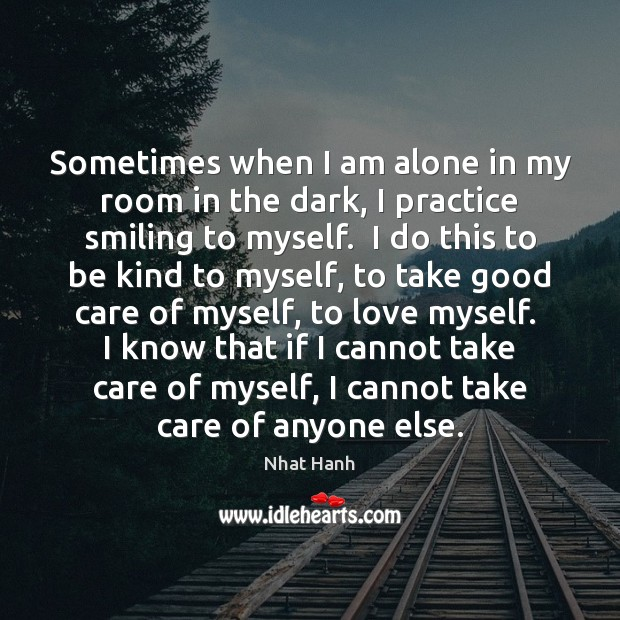 Image, Sometimes when I am alone in my room in the dark, I
