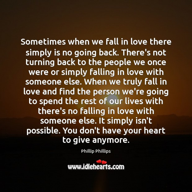 Sometimes when we fall in love there simply is no going back. Image