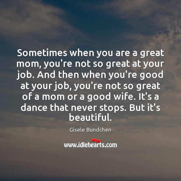 Image, Sometimes when you are a great mom, you're not so great at