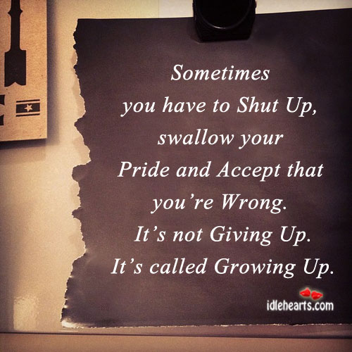 Sometimes You Have To Shut Up….