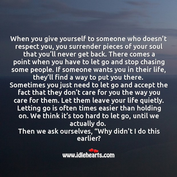 Sometimes you just need to let go and accept the fact that they don't care for you the way you care for them Image