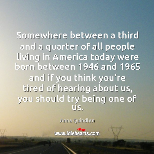 Somewhere between a third and a quarter of all people living in america Image
