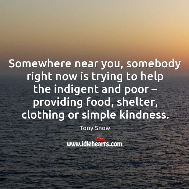 Somewhere near you, somebody right now is trying to help the indigent and poor – providing food Image