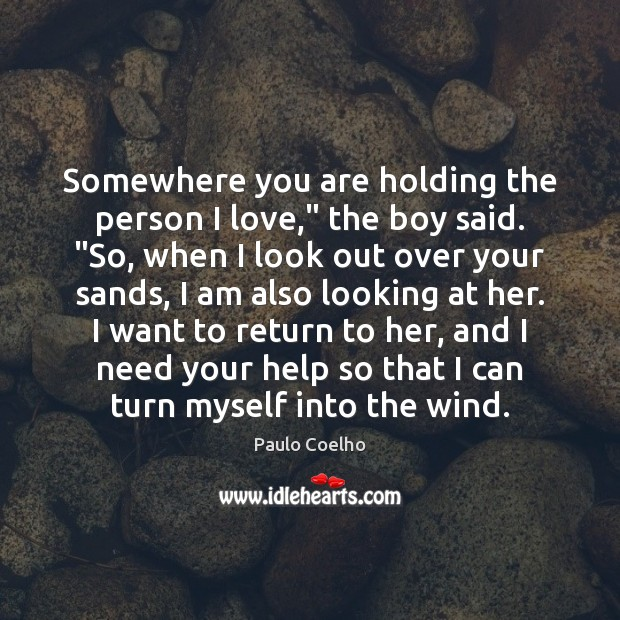 """Image, Somewhere you are holding the person I love,"""" the boy said. """"So,"""