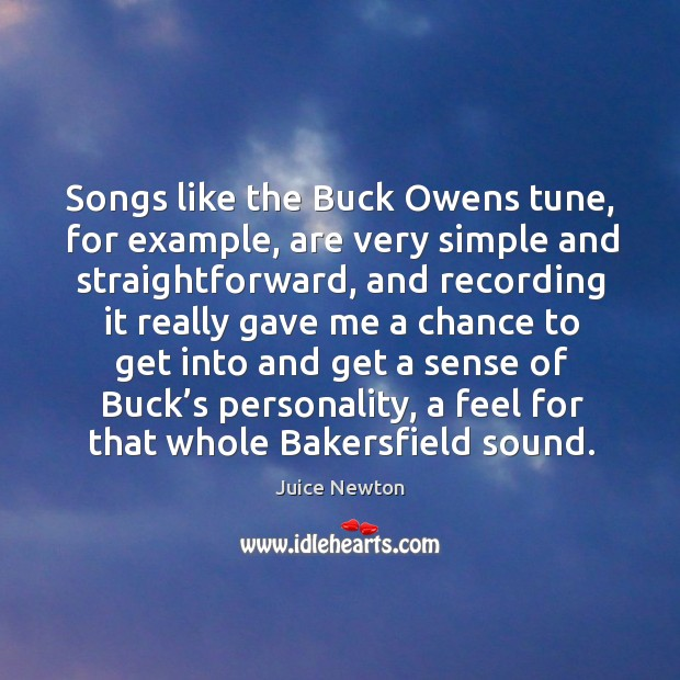 Image, Songs like the buck owens tune, for example, are very simple and straightforward