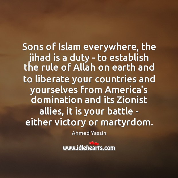 Image, Sons of Islam everywhere, the jihad is a duty – to establish