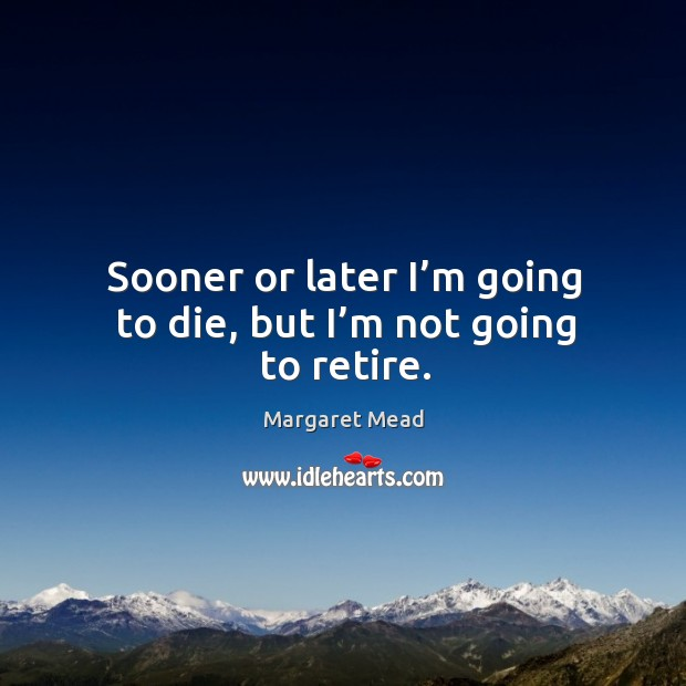 Change Or Die Quote: Margaret Mead Quote: Thoughtful, Concerned Citizens Can