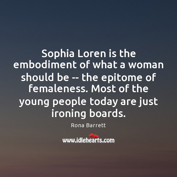 Sophia Loren is the embodiment of what a woman should be — Image
