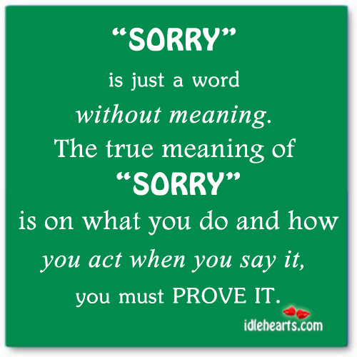 Sorry is just a word without meaning Image