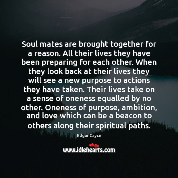 Soul mates are brought together for a reason. All their lives they Image